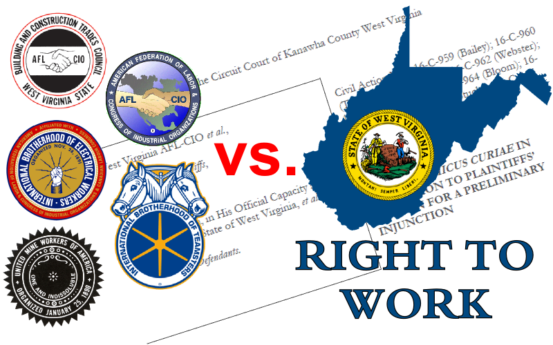 Forced-dues-hungry union bosses have been waging a legal battle to overturn West Virginia's Right to Work Law since it was enacted in 2016. Foundation staff attorneys have been fighting back by filing amicus briefs in court.